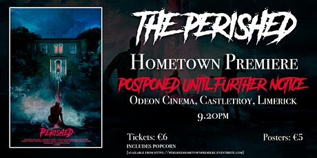 THE PERISHED HOMETOWN PREMIERE tickets