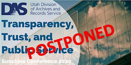 POSTPONED Sunshine Conference 2020: Transparency, Trust, and Public Service tickets