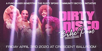 DIRTY DISCO BIKE PROM Feat. THE AZ GENDER OUTLAWS + HI-DREAMS DJ COLLECTIVE