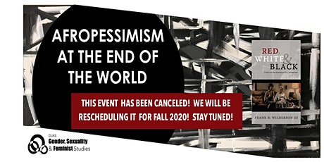 Afropessimism at the End of the World Symposium tickets