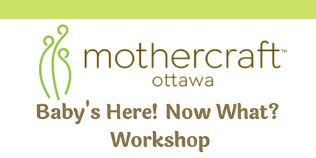 Baby's Here! Now What? Workshop -Virtual Evening Workshop AUGUST tickets