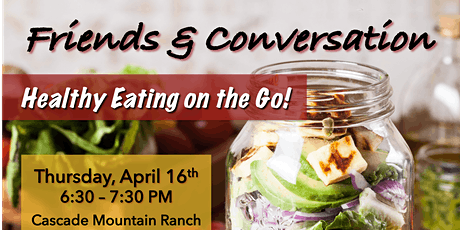 Healthy Eating On The Go!  Free Class! tickets