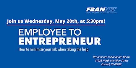 Indianapolis Employee to Entrepreneur- POSTPONED tickets