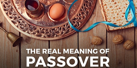 The Real Meaning of the Passover tickets