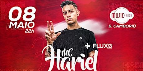 MC HARIEL + FLUXO PRODUÇÕES ingressos