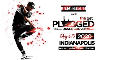 The Get Plugged Dance Convention 2020 tickets