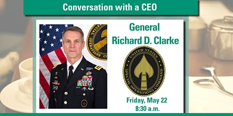 Conversation with a CEO: General Richard D. Clarke tickets