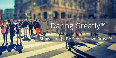 Daring Greatly™ Retreat tickets