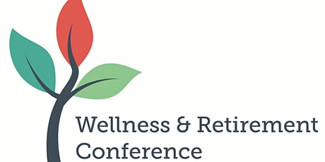 Wellness and Retirement Conference 2020 tickets
