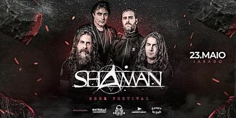 SHAMAN - ROCK BEER FESTIVAL ingressos