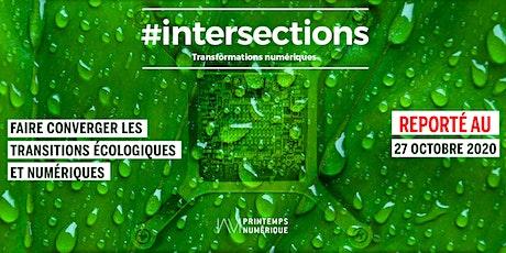 #intersections VOL.12 : Transitions écologiques et numériques tickets