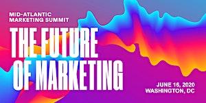 Mid-Atlantic Marketing Summit: Washington 2020