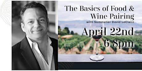 Basics of Food & Wine Pairing with Sommelier David tickets