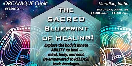 Sacred Blueprint of Healing tickets