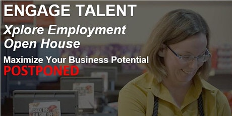 ENGAGE TALENT Xplore Employment Open House tickets