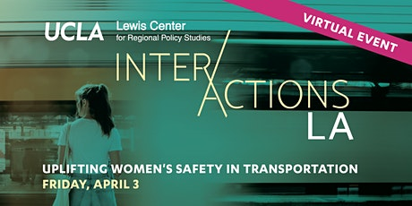 InterActions LA: Uplifting Women's Safety in Transportation tickets