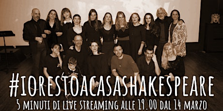 #IorestoaCasaShakespeare - LIVE STREAMING biglietti