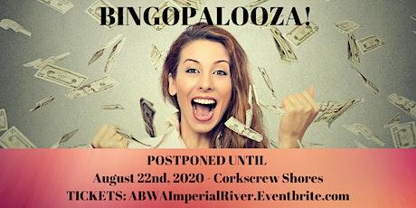 BINGOPALOOZA is BACK - NEW DATE!  tickets