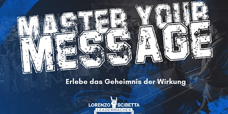 MASTER YOUR MESSAGE fällt aus!!!! tickets