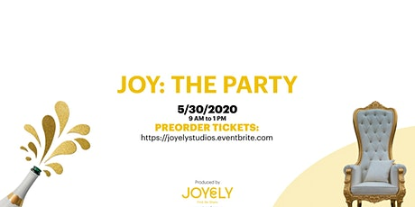 JOY: THE PARTY tickets
