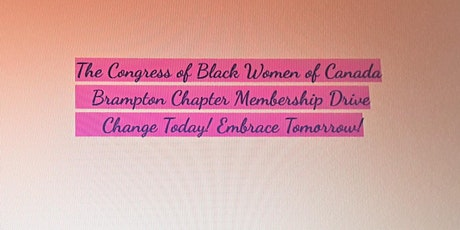 Congress Of Black Women (Brampton Chapter) Membership Drive tickets