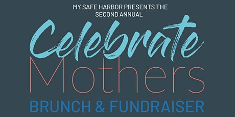 Celebrate Mothers Brunch & Fundraiser tickets
