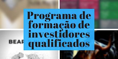 Programa de formação de investidores qualificados e traders profisssionais ingressos