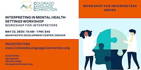 Interpreting in Mental Health Settings  Workshop for Interpreters tickets