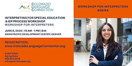 Interpreting for Special Education and the IEP  Process Workshop tickets