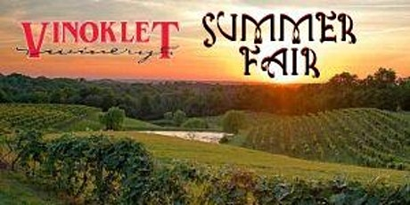 Summer Fair at Vinoklet Winery tickets