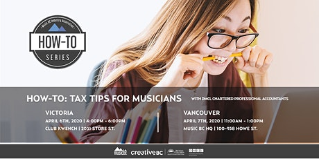 How-To: Tax Tips For Musicians (Vancouver) tickets