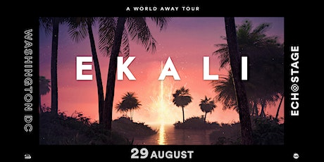 Ekali - A World Away Tour tickets
