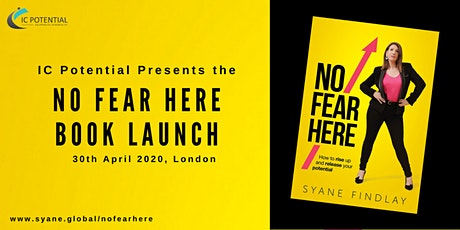 POSTPONED: Book Launch & Talk: NO FEAR HERE: How to rise up and release your potential.  tickets