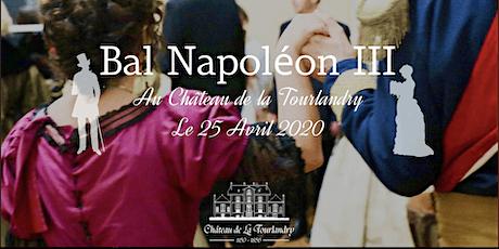 Bal Napoléon III au Château de la Tourlandry billets