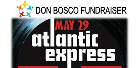 Don Bosco Fundraiser - Atlantic Express feat Hal Wakes tickets