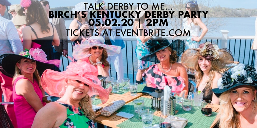 Birch S Kentucky Derby Party Tickets Sat Sep 5 2020 At 2 00 Pm