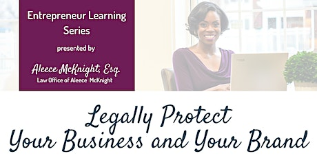 Legally Protect Your Business and Your Brand (Online) tickets