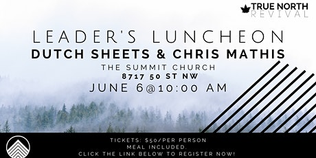 Leader's Luncheon with Dutch Sheets & Chris Mathis tickets