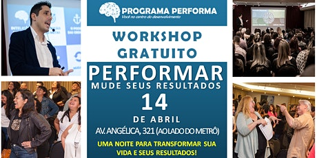 WORKSHOP GRATUITO - PERFORMAR, MUDE SEUS RESULTADOS(100% ONLINE) ingressos