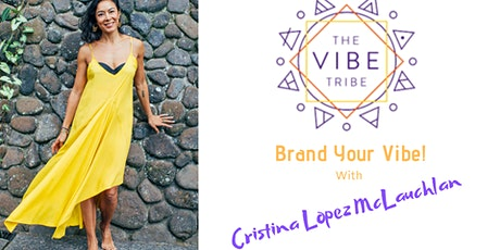 The Conscious Entrepreneur Tribe - Brand Your Vibe! tickets
