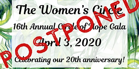 The Women's Circle 16th Annual Circle of Hope Gala tickets