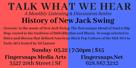 Talk What We Hear: History of New Jack Swing tickets