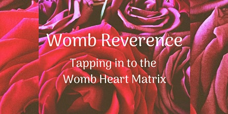 Womb Reverence tickets