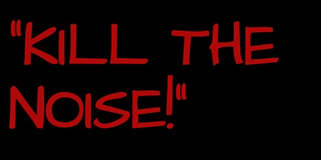 "SheWalksFIERCE... ""Kill The Noise!"" tickets"