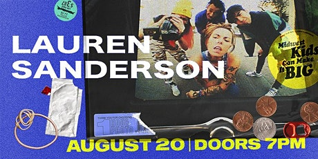 LAUREN SANDERSON - Midwest Kids Can Make It Big Tour tickets