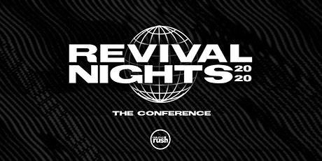Campus Rush Presents: Revival Night Conference USA tickets