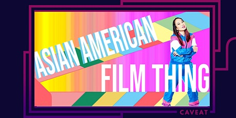 Asian American Film Thing tickets