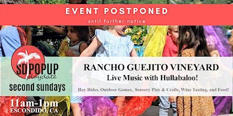 Second Sundays at Rancho Guejito Vineyard with Hullabaloo! tickets