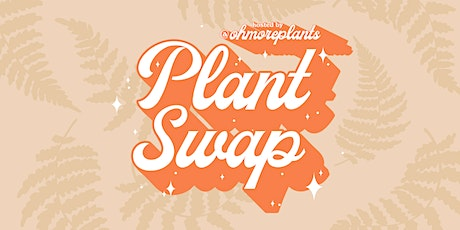The Fern Plant Pop-up & Plant Swap tickets