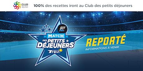 Le Match Des Petits Déjeuners - REPORTÉ - DATE À VENIR billets